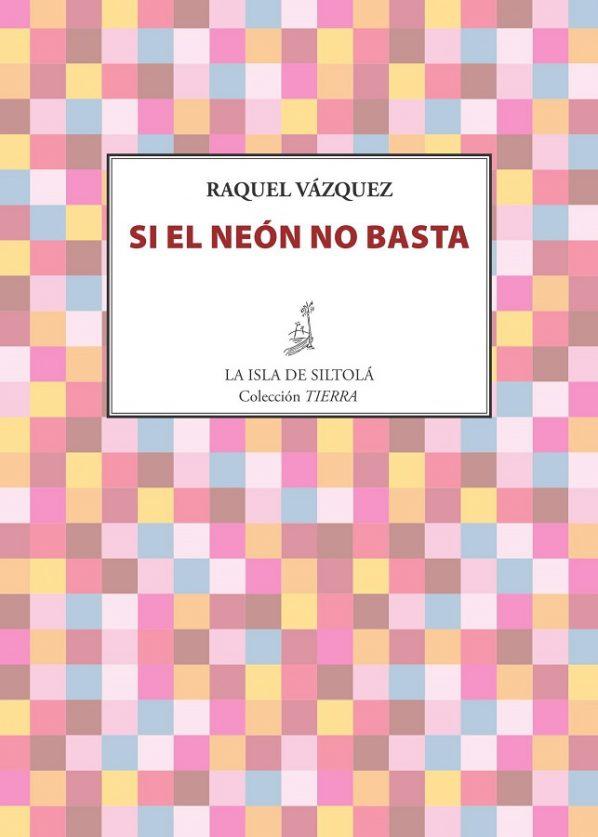 si_el_neon_no_basta