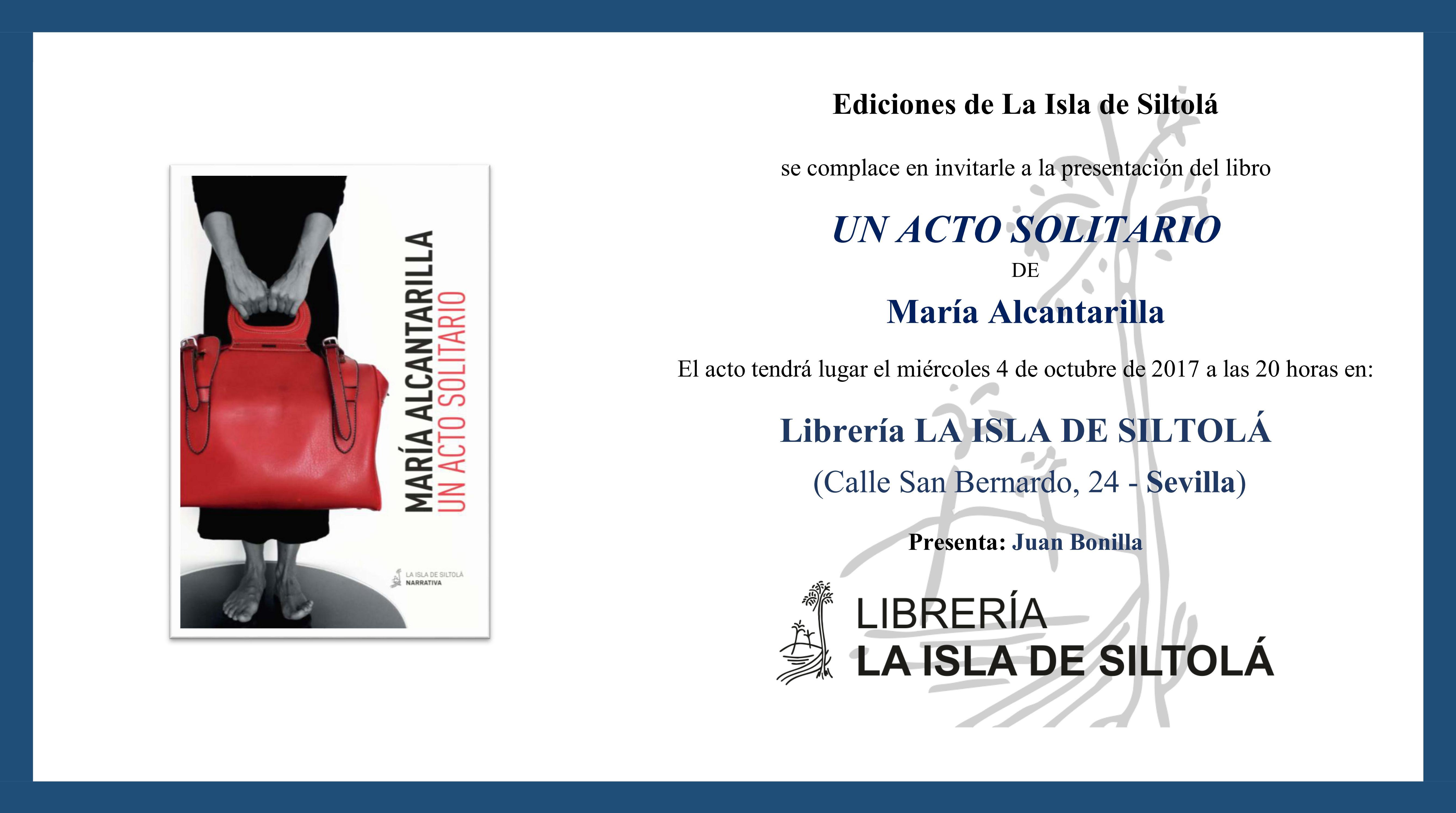 """Presentación de """"Un acto solitario"""" de María Alcantarilla"""