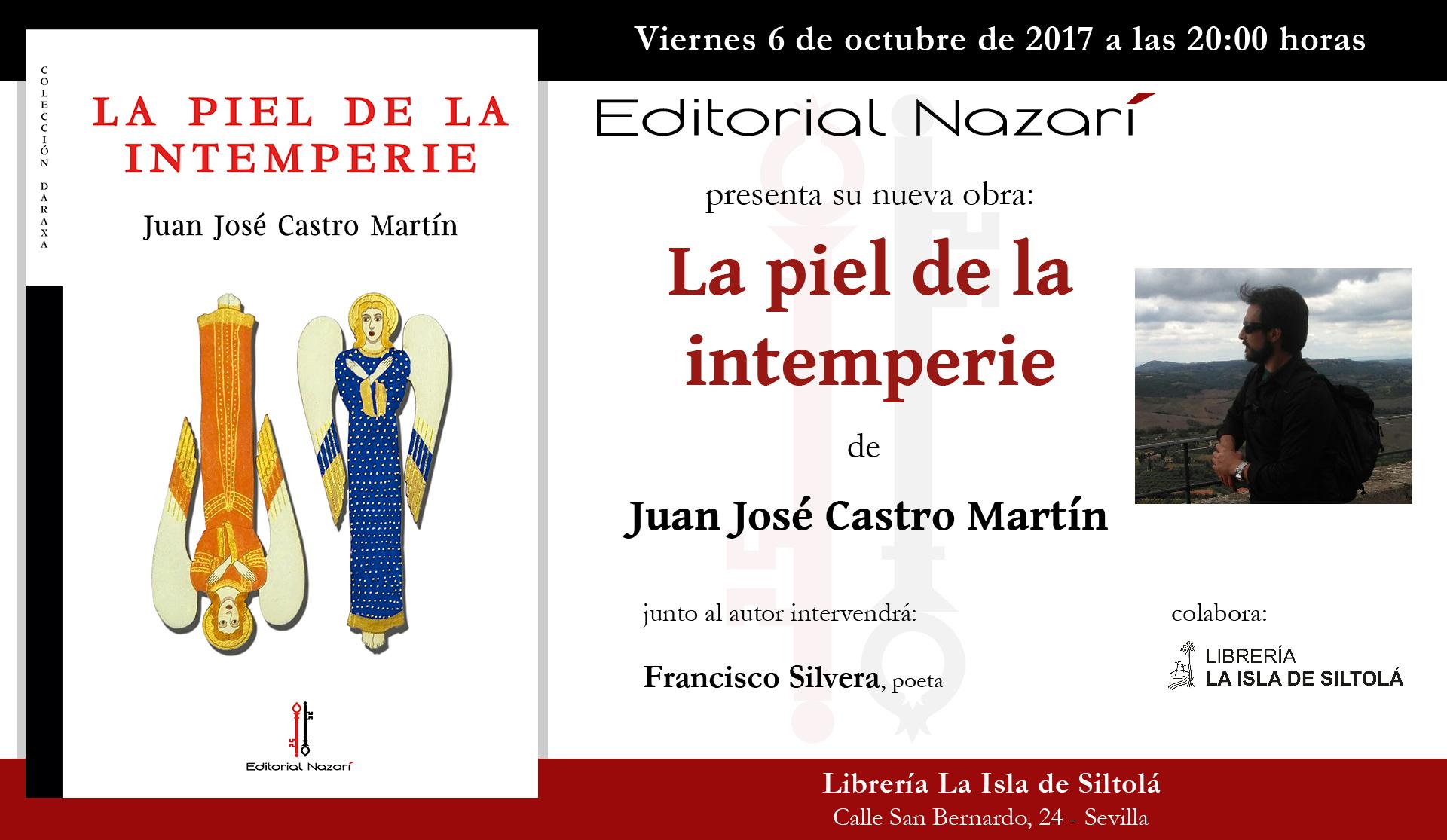 """Presentación de """"La piel de la intemperie"""" de Juan José Castro Martín"""