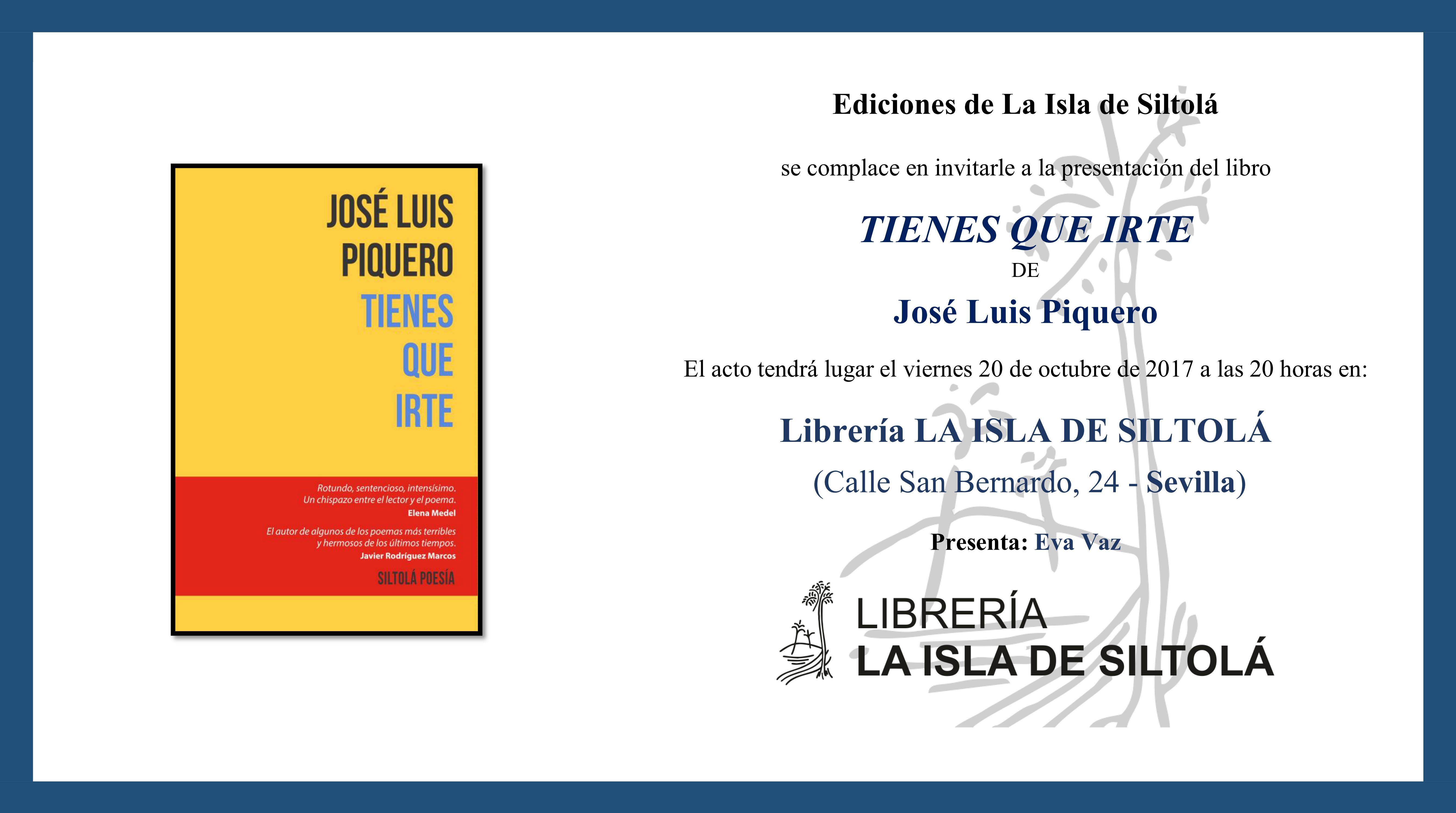"""Presentación de """"Tienes que irte"""", de José Luis Piquero"""