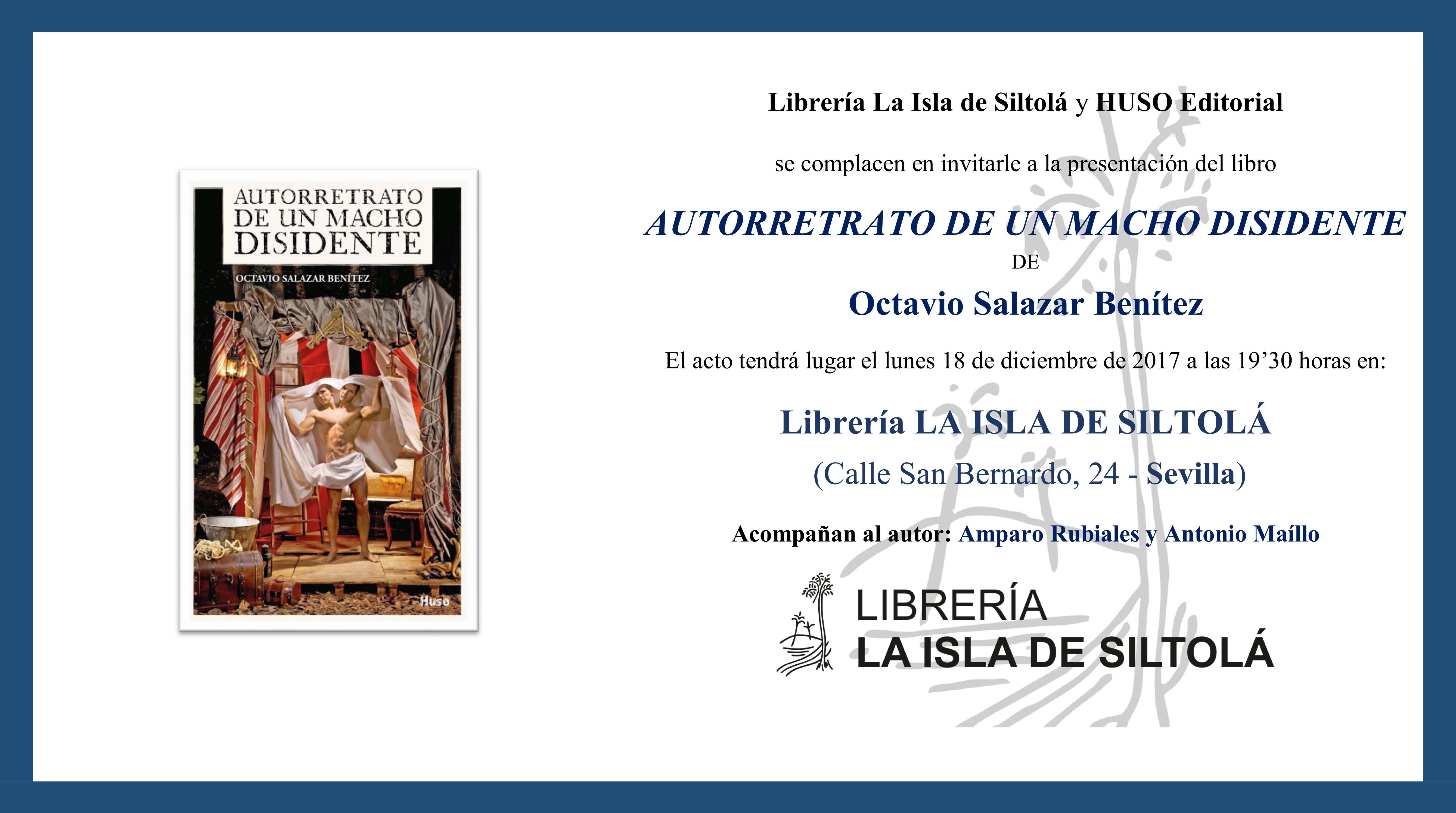 """Presentación de """"Autorretrato de un macho disidente"""", de Octavio Salazar Benítez"""